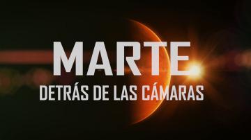 Marte, detrás de lás cámaras